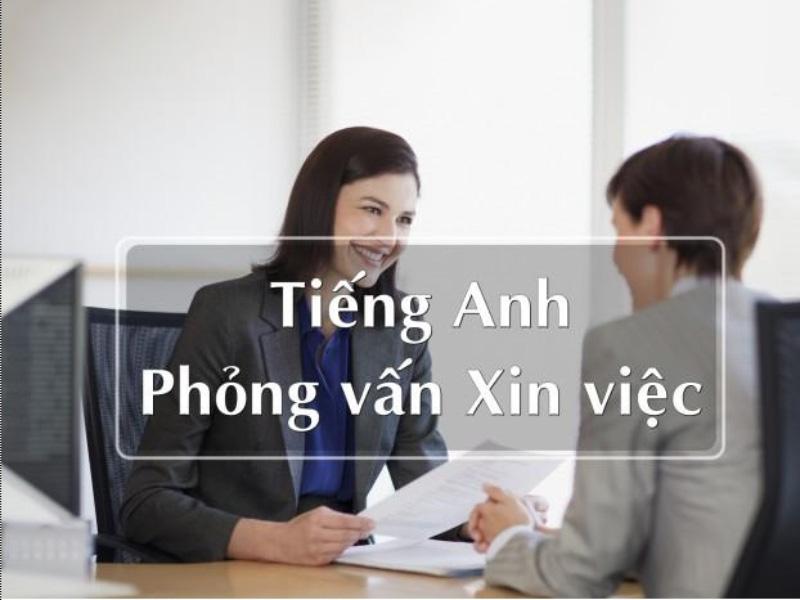 Từ vựng phỏng vấn tiếng Anh xin việc