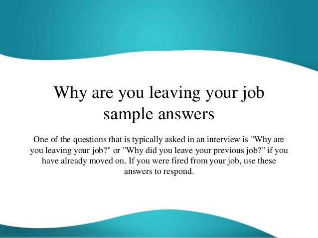 Câu hỏi phỏng vấn tiếng Anh Why did you leave your last job?